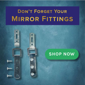 Don't forget your mirror fittings!